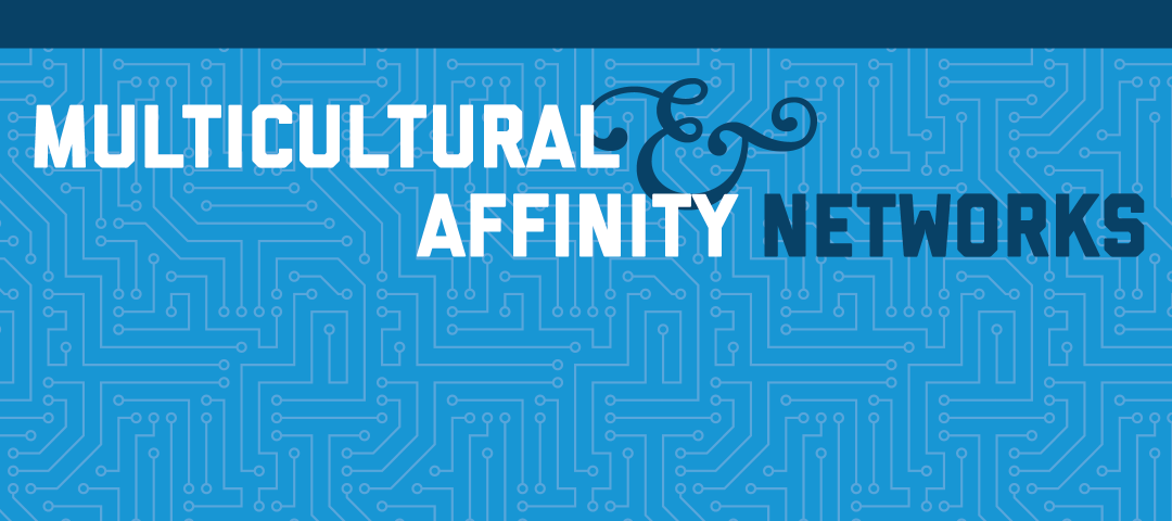 Graphic with text that says learn more about the Multicultural & Affinity Alumni Networks