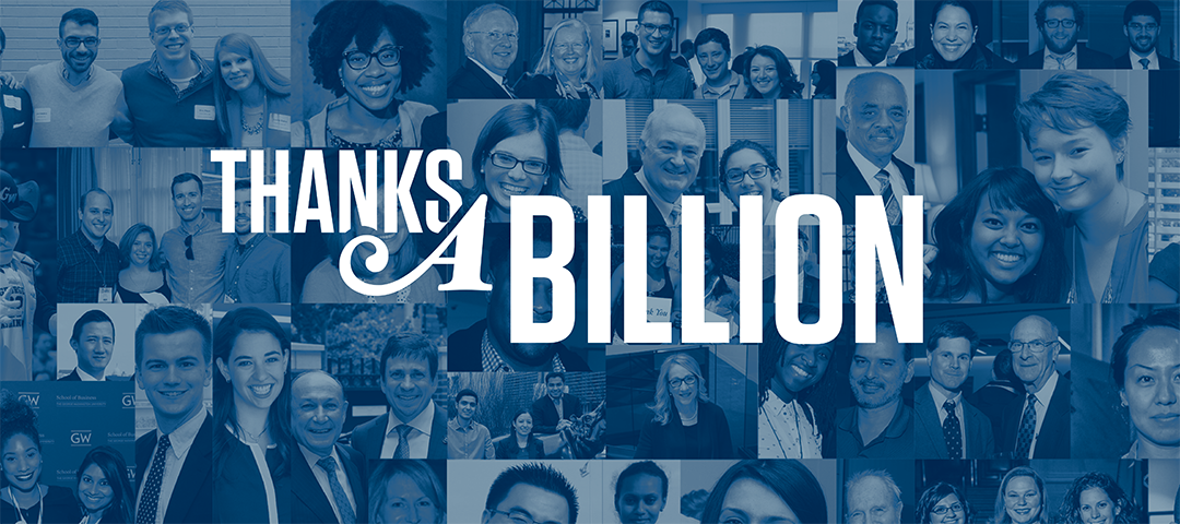 GW Making History campaign crosses $1 Billion milestone.